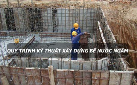 Quy trình kỹ thuật xây bể nước ngầm nhà ở dân dụng