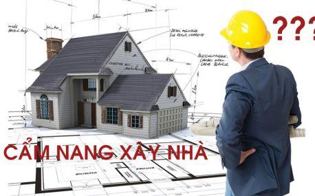Muốn xây nhà cần chuẩn bị những gì?