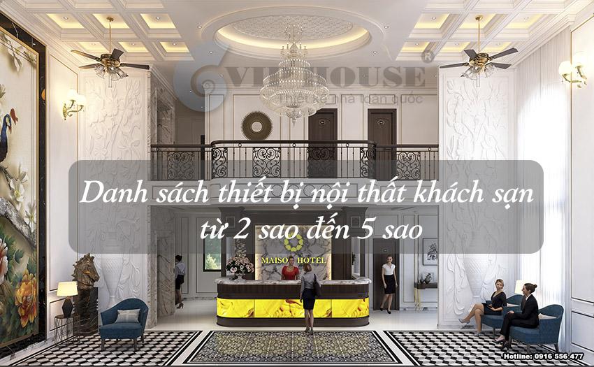 Danh sách thiết bị nội thất khách sạn từ 2 sao đến 5 sao